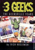 3 Geeks The Geeksville Years TPB (2004) 1-1ST