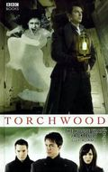 Torchwood The House that Jack Built HC (2009 Novel) 1-1ST