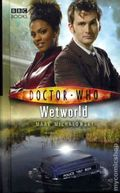 Doctor Who Wetworld HC (2007 Novel) 1-REP
