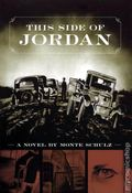 This Side of Jordan HC (2009 Novel) 1-1ST