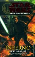 Star Wars Legacy of the Force Inferno PB (2008 Del Rey Novel) 1-1ST