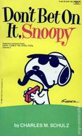 Don't Bet On It, Snoopy PB (1982 Fawcett) 1-1ST