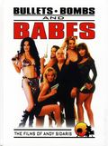 Bullets, Bombs and Babes The Films of Andy Sidaris HC (2003) 1-1ST