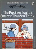 President is a Lot Smarter Than You Think TPB (1973 Holt, Rinehart and Winston) A Doonesbury Classic 1-REP