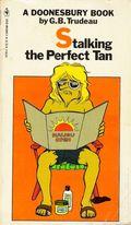 Stalking the Perfect Tan PB (1981 Bantam Edition) A Doonesbury Book 1-1ST