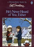 He's Never Heard of You, Either TPB (1981 Doonesbury Classic) 1-1ST
