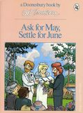 Ask for May, Settle for June TPB (1982 Doonesbury Classic) 1-1ST
