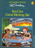 You Give Great Meeting, Sid TPB (1983 Doonesbury Classic) 1-1ST