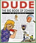 Dude The Big Book of Zonker TPB (2005 Andrews McMeel) A Doonesbury Collection 1-1ST
