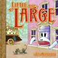Little and Large HC (2005 A Sock Monkey Adventure) 1-1ST