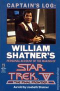 Captain's Log William Shatner's Account of Star Trek V SC 1-1ST