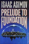 Prelude to Foundation HC (1988 A Doubleday Novel) By Isaac Asimov 1A-1ST