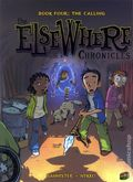 Elsewhere Chronicles GN (2009 Graphic Universe) 4-1ST