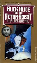 Buck Alice and the Actor Robot PB (1988 Novel) 1-1ST
