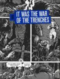 It Was the War of the Trenches HC (2010 Fantagraphics) 1-1ST