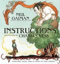 Instructions HC (2010 HarperCollins) By Neil Gaiman and Charles Vess 1-1ST