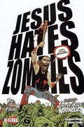 Jesus Hates Zombies Featuring Lincoln Hates Werewolves GN (2008 Alterna Comics) 4-1ST