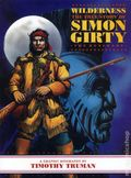 Wilderness The True Story of Simon Girty The Renegade TPB (1999 ACG) 1-1ST