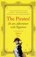 Pirates In an Adventure with Napoleon SC (2010 Novel) 1-1ST