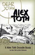 Dear John The Alex Toth Doodlebook SC (2006) 1-1ST