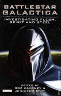 Battlestar Galactica Investigating Flesh, Spirit and Steel SC (2010 I.B. Tauris) 1-1ST