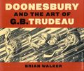 Doonesbury and the Art of G.B. Trudeau HC (2010) 1-1ST