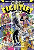 Archie Americana Series Best of the Eighties TPB (2001) 2-1ST