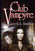 Club Vampyre HC (1997 Anita Blake Novel Omnibus) 1-1ST