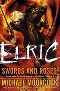 Elric Swords and Roses SC (2010 Novel) 1-1ST