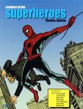 Creators of the Superheroes SC (2011 Hermes Press) 1-1ST