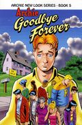 Archie Goodbye Forever TPB (2011 New Look Series) 1-1ST