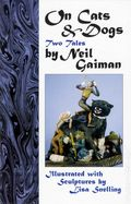On Cats and Dogs Two Tales SC (1997 DreamHaven) By Neil Gaiman 1-1ST