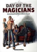 Day of the Magicians GN (2011 Humaniods) 1st Edition 1-1ST