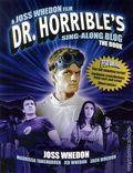 Dr. Horrible's Sing-Along Blog The Book SC (2011 Titan Books) 1-1ST