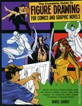 Complete Guide to Figure Drawing for Comics and Graphic Novels SC (2012) 1-1ST
