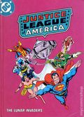 Justice League of America in The Lunar Invaders HC (1982 DC) 1N-1ST