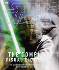 Star Wars The Complete Visual Dictionary HC (2012 DK) 2nd Edition 1-1ST