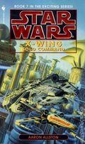 Star Wars X-Wing PB (1996-1999 Bantam Novel) 7-1ST