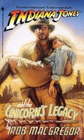 Indiana Jones and the Unicorn's Legacy PB (1992 A Bantam Novel) 1-REP