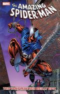 Amazing Spider-Man The Complete Ben Reilly Epic TPB (2011-2012 Marvel) 1-1ST