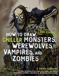 How to Draw Chiller Monsters Werewolves, Vampires and Zombies SC (2011) 1-1ST