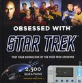 Obsessed with Star Trek HC (2011 Chronicle Books) 1-1ST