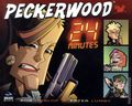 Peckerwood 24 Minutes GN (2007 Ablaze Media) 1-1ST