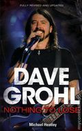 Dave Grohl Nothing to Lose SC (2011 Updated Edition) 1-1ST