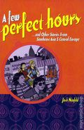 Few Perfect Hours and Other Stories GN (2004) 1-1ST