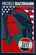 Decision 2012 Michele Bachmann (2011) 1A