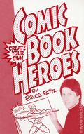 Create Your Own Comic Book Heroes SC (1995 Blitz) 1-1ST