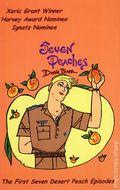 Seven Peaches TPB (2002 A Fine Line) The First Seven Desert Peach Episodes 1-1ST