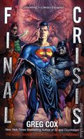 Final Crisis PB (2011 A DC Comics Novel) 1-1ST