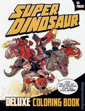 Super Dinosaur Deluxe Coloring Book SC (2011 Image) 1-1ST